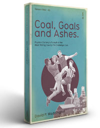Coal Goals and Ashes